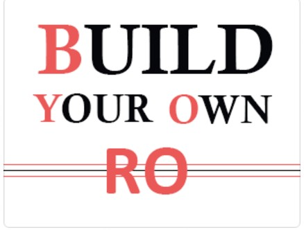 Build Your Own RO